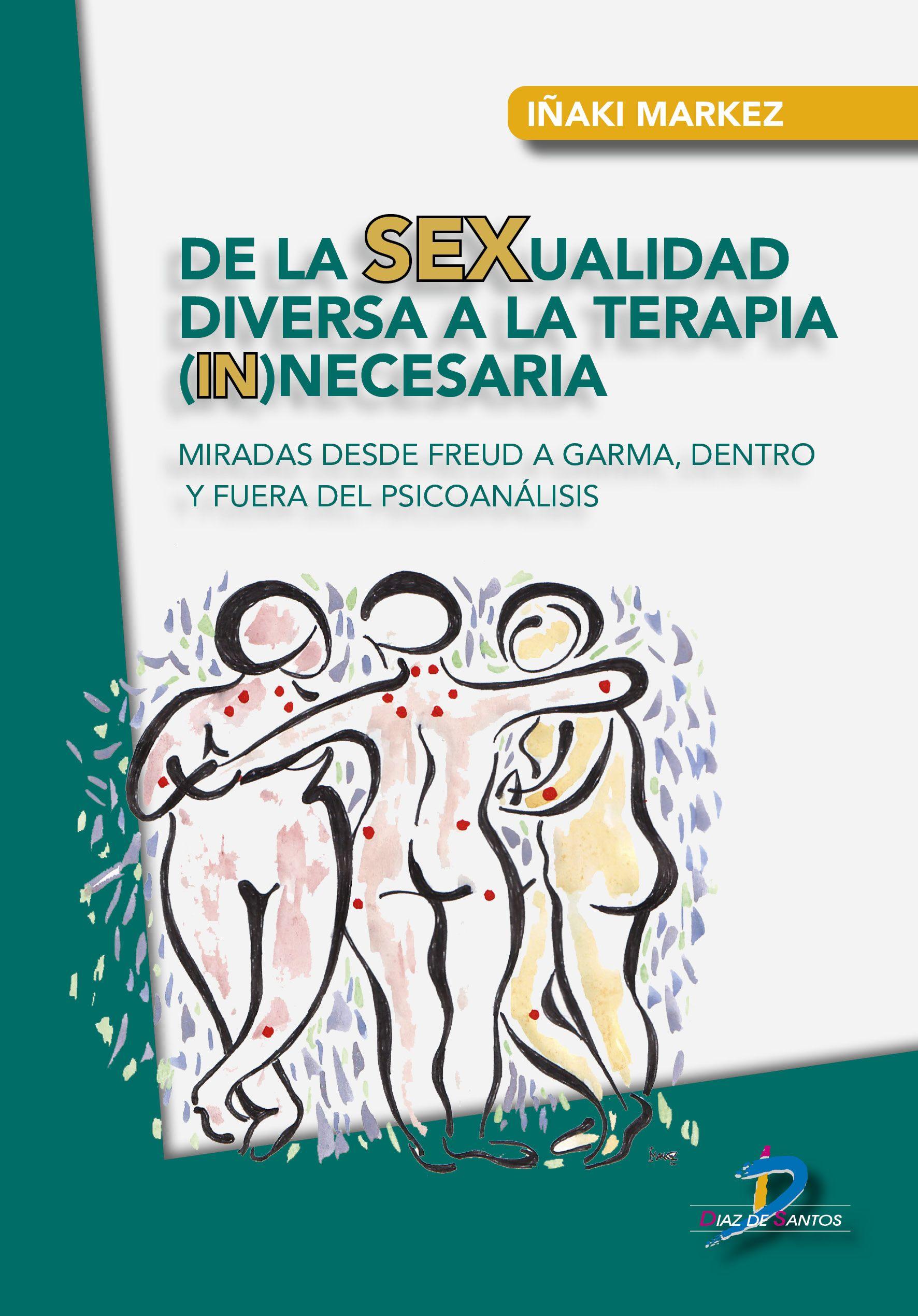 De la sexualidad diversa a la terapia necesaria
